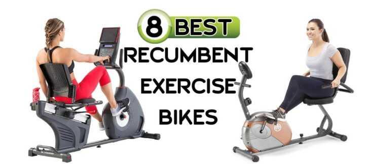 8 Best Recumbent Exercise Bike 2021